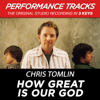 Chris Tomlin - How Great Is Our God artwork