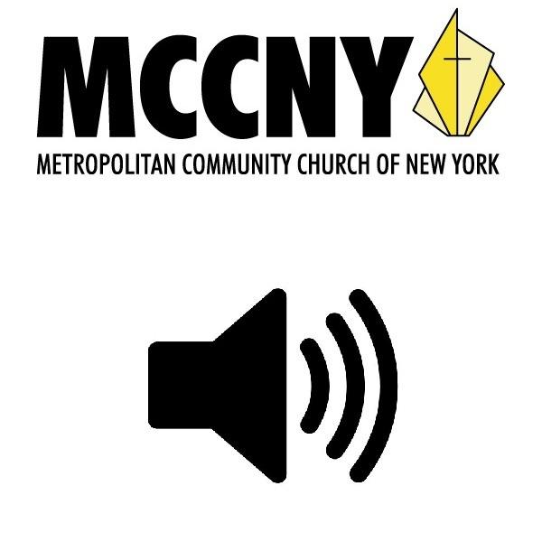 MCCNY: The Celebration Message (Audio)