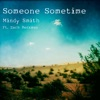 Someone Sometime (feat. Zach Berkman) - Single