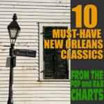 10 Must Have New Orleans Classics From the Pop & R&B Charts