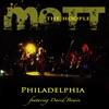 Philadelphia (Live), Mott the Hoople
