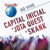 Rock In Rio - Capital Inicial + Jota Quest + Skank (Ao Vivo)