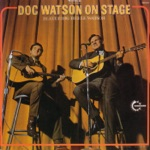 Doc Watson - Jimmy's Texas Blues
