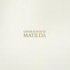 Matilda - EP - Oskar Schuster