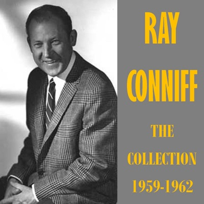 The Collection 1959-1962 - Ray Conniff
