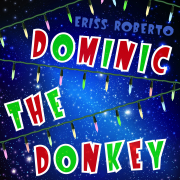 Dominic the Donkey - Eriss Roberto - Eriss Roberto