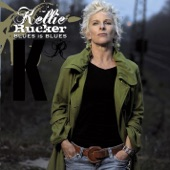 Kellie Rucker - Blues Is Blues