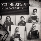 You Me At Six - No One Does It Better