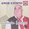 Amor Eterno, Juanon Lucero