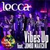 Vibes Up feat. JUMBO MAATCH - Single ジャケット写真