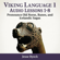 Viking Language 1: Audio Lessons 1-8 (Pronounce Old Norse, Runes and Icelandic Sagas) - Jesse Byock