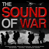 The Sound of War - Great Themes from Epic War Films (Remastered)