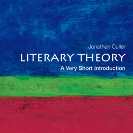 Literary Theory: A Very Short Introduction (Unabridged) - Jonathan Culler mp3 listen download