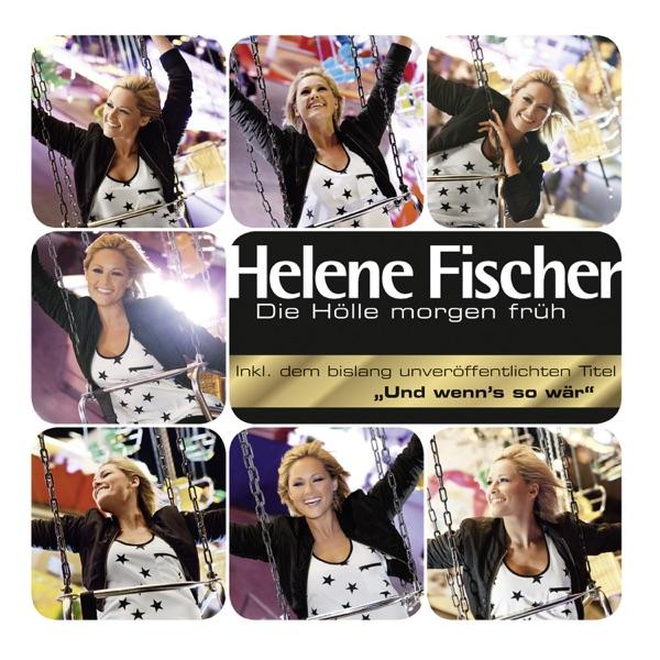 Helene Fischer mit Und wenn's so wär