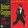 Robert Gordon - So Young (feat. Danny the