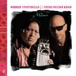 Warren Cuccurullo & Ustad Sultan Khan - The Lost Master