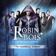 Robin des Bois (Edition du spectacle) - Multi-interprètes