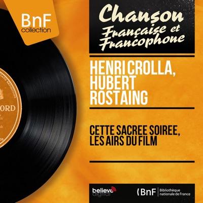 Cette sacrée soirée, les airs du film (Mono version) - EP - Henri Crolla