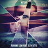Running Low (feat. Beth Ditto), Netsky