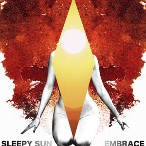 Sleepy Sun - New Age