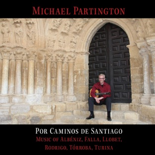 Por Caminos de Santiago by Michael Partington for the Classical guitar