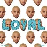 Loyal (West Coast Version) [feat. Lil Wayne & Too $hort] - Single
