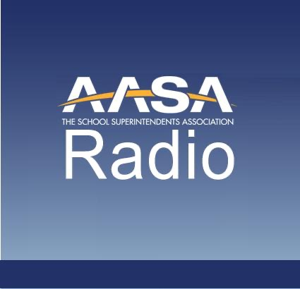 AASA Radio- The American Association of School Administrators