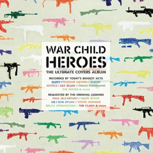 War Child Heroes, Vol. 1 - The Ultimate Covers Album
