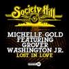 Lost In Love (feat. Grover Washington, Jr.) - Single, Michelle Gold