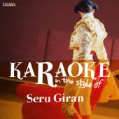 Karaoke - In the Style of Seru Giran - EP