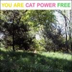 Cat Power - Free