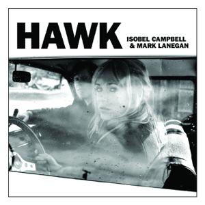 Isobel Campbell & Mark Lanegan - Sunrise