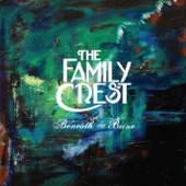 The Family Crest - The Water's Fine