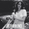 Ultraviolence (Deluxe Version) - Lana Del Rey