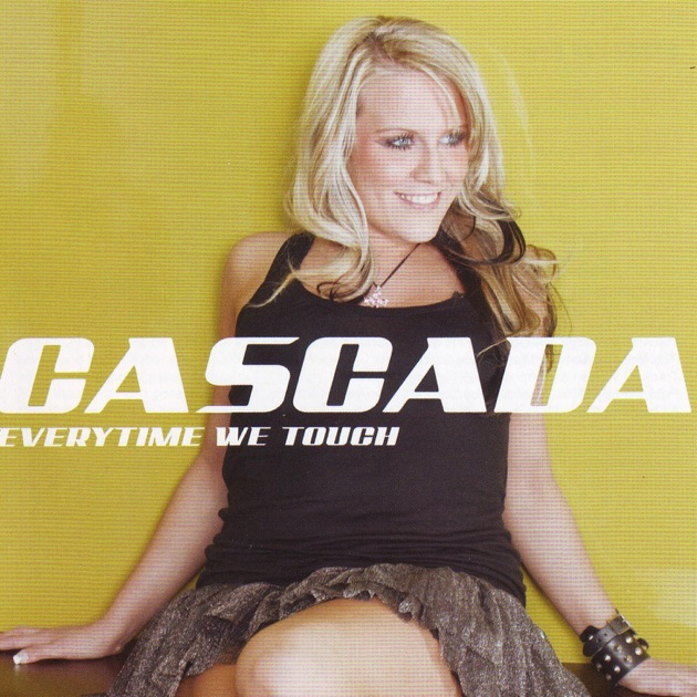 Cascada Everytime We Touch Video Everytime We Touch (Al...