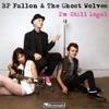 I'm Still Legal - Single, BP Fallon & The Ghost Wolves