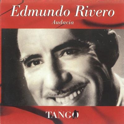 Audacia - Edmundo Rivero