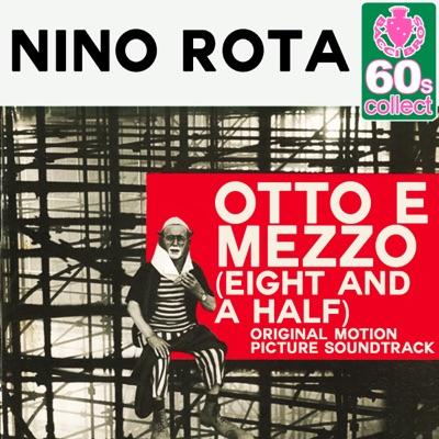 Otto e Mezzo (Eight and a Half) [Digitally Remastered] - Nino Rota
