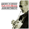 A Herb Alpert & Tijuana Brass Assortment - Herb Alpert & The Tijuana Brass