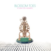 Blossom Toes - Love Bomb
