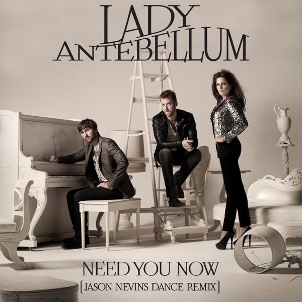 Need You Now (Jason Nevins Dance Remix) - Single
