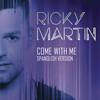 Ricky Martin - Come With Me (Spanglish Version) ilustración