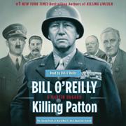 Download Killing Patton: The Strange Death of World War II's Most Audacious General (Unabridged) Audio Book