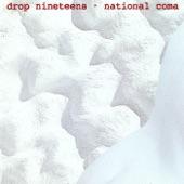 Drop Nineteens - Limp