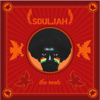 Breaking the Roots - Souljah