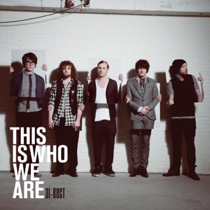 DI-RECT - This Is Who We Are