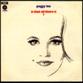Peggy Lee - Is That All There Is (Remastered)
