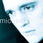 Michael Bublé - Michael Bublé - Michael Bublé