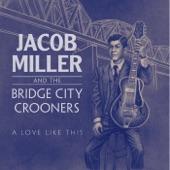 Jacob Miller and the Bridge City Crooners - Sugar Sweet