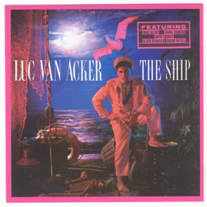 Luc van Acker - The Fear In My Heart (2005 Remastered Version)
